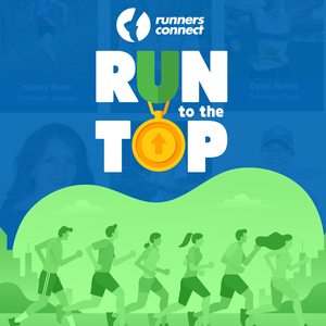 Run to the Top Podcast | The Ultimate Guide to Running by RunnersConnect