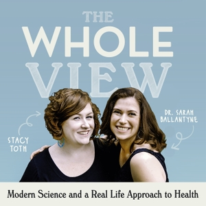 The Whole View by Stacy Toth and Sarah Ballantyne