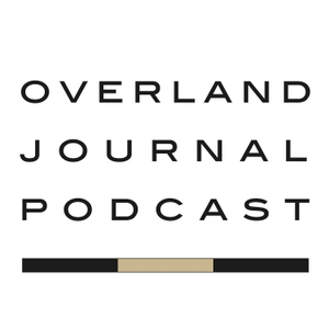 The Overland Journal Podcast by Scott Brady and Matt Scott