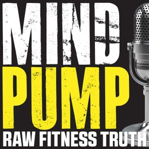 Mind Pump: Raw Fitness Truth by Sal Di Stefano, Adam Schafer, Justin Andrews, Doug Egge