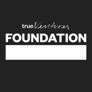 Foundation by True Ventures