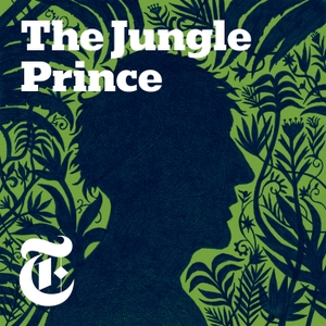 Jungle Prince by The New York Times