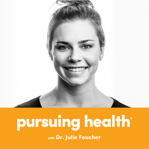 Pursuing Health by Julie Foucher MD, MS