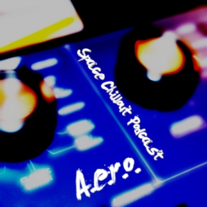 A.e.r.o. - Space Chillout Podcast by Albert Sipov aka A.e.r.o.