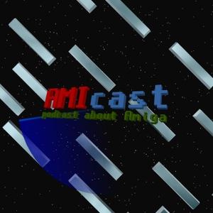 AMIcast - podcast about Amiga, from A500 to X5000 by Krzysztof Radzikowski