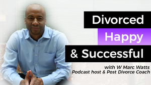 Divorced, Happy & Successful by Divorce recovery, divorce and kids, divorce happiness, success and spiritua