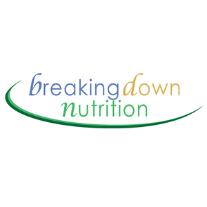 Breaking Down Nutrition by Registered Dietitian Nutritionist Dr. Susan Mitchell