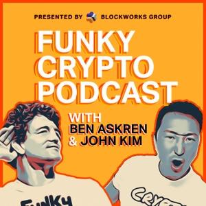 Funky Crypto Podcast by Ben Askren | BlockWorks Group
