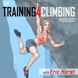 Eric Hörst's Training For Climbing Podcast by Eric J. Hörst