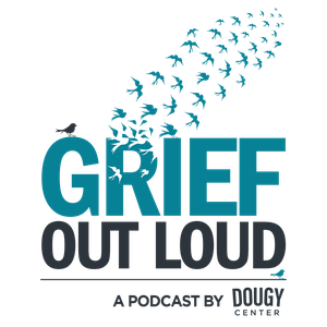 Grief Out Loud by The Dougy Center