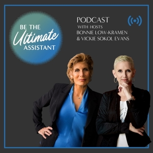 Be the Ultimate Assistant by Bonnie Low-Kramen, Vickie Sokol Evans