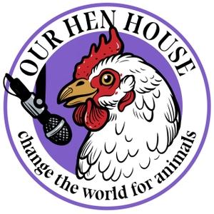 Our Hen House by Jasmin Singer and Mariann Sullivan
