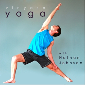 Vinyasa Yoga with Nathan Johnson by Nathan Johnson Yoga