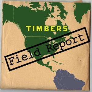 Timbers Field Report by Timbers Field Report