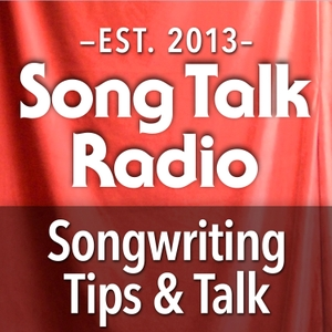 Song Talk Radio | Songwriting Tips | Lyrics | Arranging | Live Feedback by Song Talk Radio : Songwriting Folks