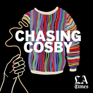 Chasing Cosby by L.A. Times