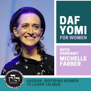 Daf Yomi for Women - Hadran by Michelle Cohen Farber