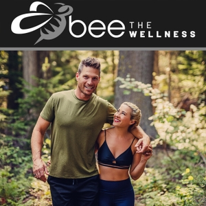 Bee The Wellness Podcast by Adam & Vanessa Lambert