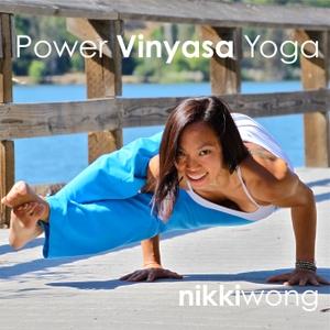 Power Yoga with Nikki Wong by Nikki Wong