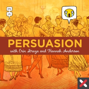 Persuasion with Erin Straza And Hannah Anderson by Christ and Pop Culture