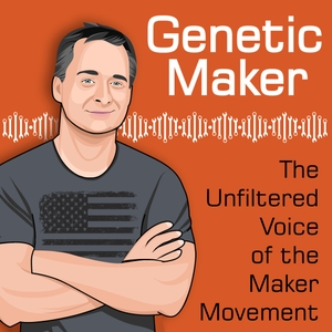 Genetic Maker Podcast by Gene Sherman