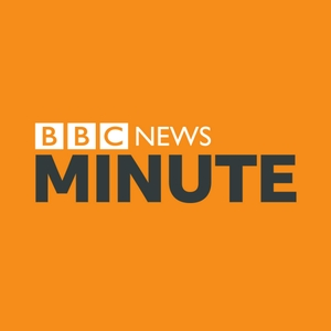 BBC Minute by BBC World Service