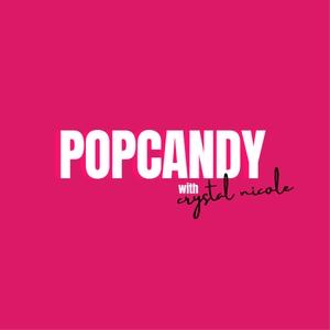 PopCandy with Jo De La Rosa & Crystal Nicole by PopCandy Productions