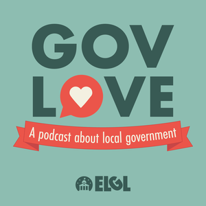 GovLove - A Podcast About Local Government by GovLove