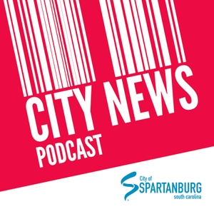 Spartanburg City News Podcast by City of Spartanburg