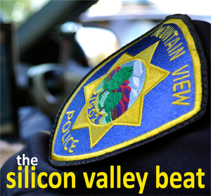 Mountain View Police >> The Silicon Valley Beat by Mountain View Police Department