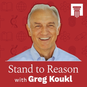 Stand to Reason Weekly Podcast by Greg Koukl