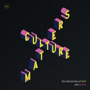 Culture Matters by The Village Church - Matt Chandler