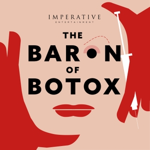 The Baron of Botox by Imperative Entertainment