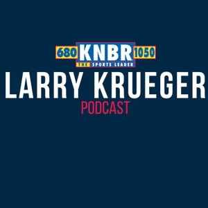 The Larry Krueger Show Podcast by KNBR