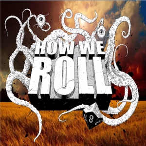 How We Roll Podcast by How We Roll Podcast