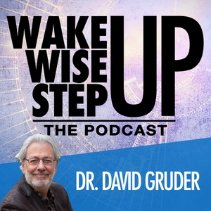 Wake Up, Wise Up, Step Up Podcast