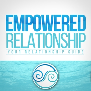 Empowered Relationship Podcast: Your Relationship Resource And Guide by Jessica Higgins