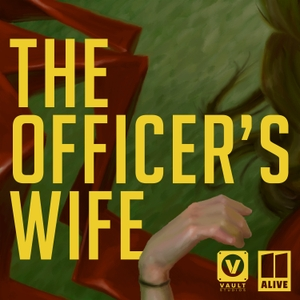 The Officer's Wife by VAULT & 11Alive