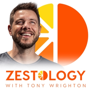 Zestology: Live with energy, vitality and motivation by Tony Wrighton