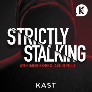 Strictly Stalking by Kast Media