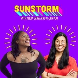 Sunstorm with Alicia Garza & Ai-jen Poo by NDWA