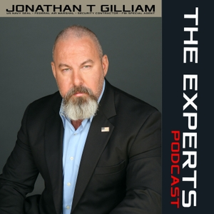 THE EXPERTS podcast by Jonathan T Gilliam: US Navy SEAL and FBI Special Agent