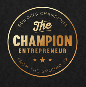 The Champion Entrepreneur | Conversations with champions who have built their success from the ground up by Anthony Witt, Champion, Entrepreneur, Podcast, Start-up, Action, inspiration, motivation, entrepreneurship,