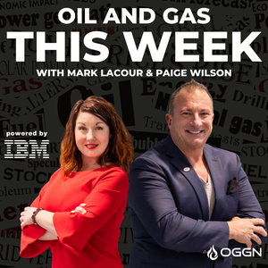 Oil and Gas This Week Podcast by Mark LaCour & Paige Wilson