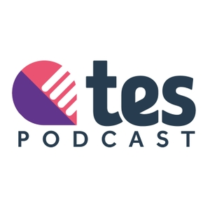 Tes - The education podcast by TES
