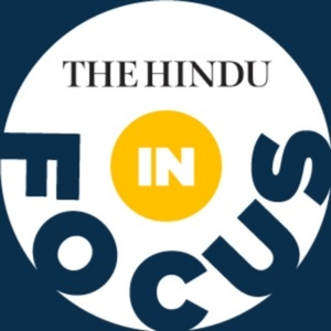 In Focus by The Hindu by The Hindu