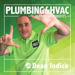 Plumbing & HVAC Marketing Profits by Dean Iodice