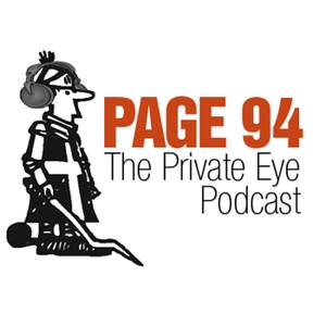 Page 94: The Private Eye Podcast by Private Eye