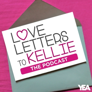Love Letters to Kellie... The Podcast by KiddNation