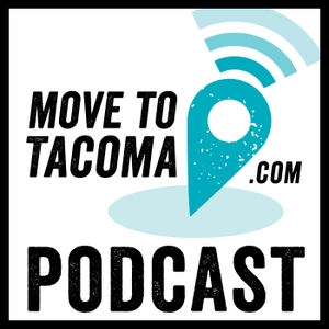 Move to Tacoma Podcast by Marguerite Giguere